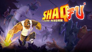 ShaqFu A Legend Reborn