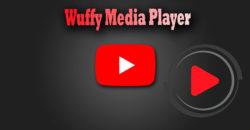 Wuffy Media Player