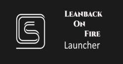 LeanbackOnFire
