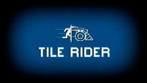 Tile Rider