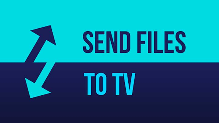 Send files to TV
