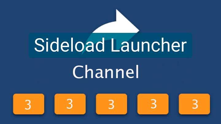 Sideload Channel Launcher 3