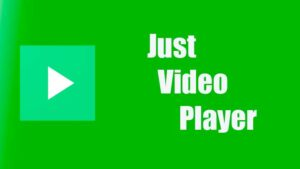 Just Video Player