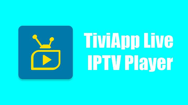 TiviApp Live IPTV Player